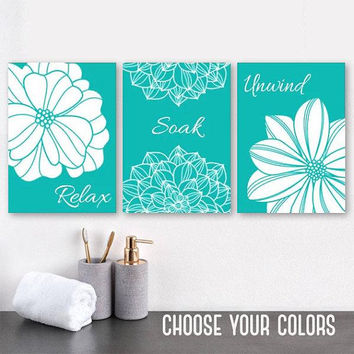 Turquoise BATHROOM WALL Art, CANVAS or Prints, Turquoise Flower Bathroom Wall Decor, Relax Soak Unwind, Bathroom Quotes Wall Decor, Set of 3