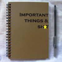 Mature Content- Important things & sh*t- 5 x 7 journal