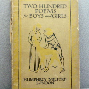 RARE 1931 Two Hundred Poems for Boys and Girls Vintage Childrens Book