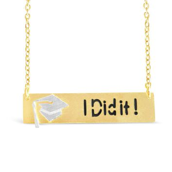 """I Did It!"" Necklace - Graduation Gift"