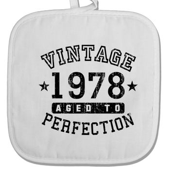 40th Birthday Vintage Birth Year 1978 White Fabric Pot Holder Hot Pad by TooLoud