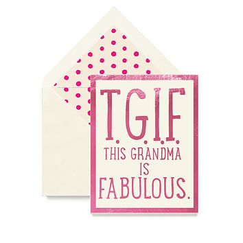 T.G.I.F. This Grandma Is Fabulous Greeting Card, Single Folded Card