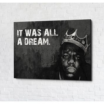 It Was All A Dream Biggie Smalls, Notorious BIG, Canvas Wall Art