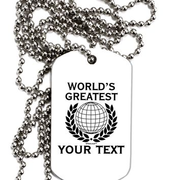 Personalized Worlds Greatest Adult Dog Tag Chain Necklace by TooLoud
