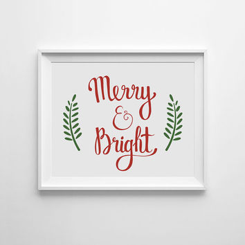 Merry and Bright, Christmas Sign, Printable wall art, Christmas printable, Holiday digital poster, Holiday printable, Red and Green decor