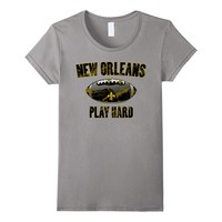 New Orleans Play Hard T-Shirt
