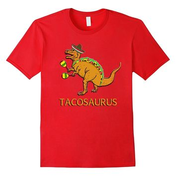 Funny Tacosaurus Cinco de Mayo Shirt Adults Kids Taco T Rex