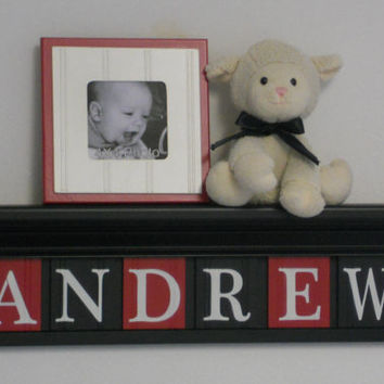 "Baby Boy Gift Nursery Decor - ANDREW- 24"" Black Shelf with 6 Wooden Wall Letters Painted Red and Black"