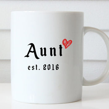 Aunt Mug, Aunt Gift, Aunt Coffee Mug, Aunt Cup, Coffee Mugs Personalized, Baby Reveal Gifts, Birth Announcement, Sister Gifts, Auntie Mug