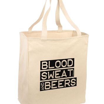 Blood Sweat and Beers Design Large Grocery Tote Bag by TooLoud
