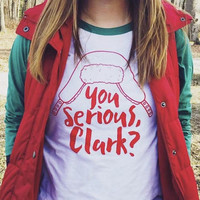 FREE SHIPPING Funny Christmas Shirt | Christmas Gift | You Serious Clark Shirt | Christmas Vacation Shirt | Christmas shirts for family