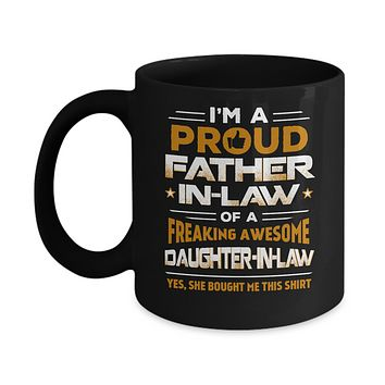Proud Father-In-Law Freaking Awesome Daughter-In-Law Mug