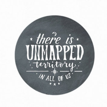 """ART PRINT, hand-lettered quote, b&w """"unmapped territory in all of us,"""" travel quote, digital download, chalkboard look, compass art"""