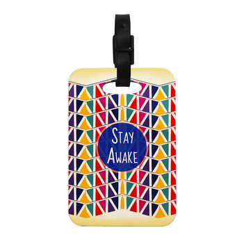 "Famenxt ""Stay Awake"" Yellow Multicolor Decorative Luggage Tag"