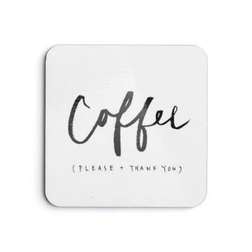 Coffee Please Thank You Coaster Set
