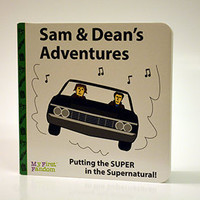 Sam and Dean's Adventures, Supernatural story, kids board book