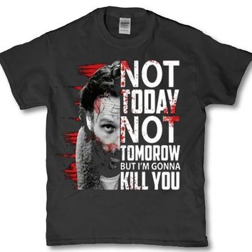 Not today not tommorrow but i'm gonna kill you rick grimes adult t-shirt