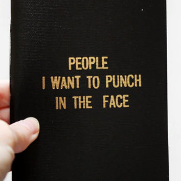 Notepad- People I Want To Punch In The Face