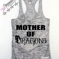 Mother Of Dragons Womens Tank Top , Games of Thrones Inspired,