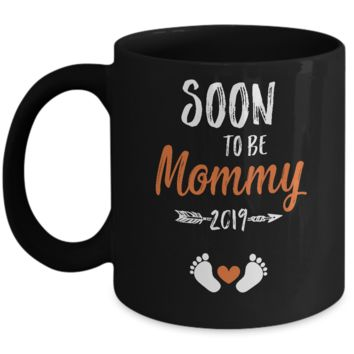 Soon To Be Mommy EST 2019 Promoted New Mom Mug