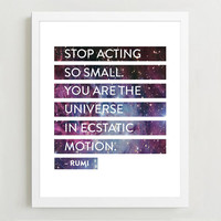 Rumi Quote Print - You Are the Universe - Typography Print - Wall Decor - Inspirational Quote