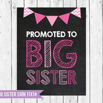 Big sister Photo Prop, Big sister Pregnancy Announcement, Promoted to Big Sister, Big Sister Sign, Pregnancy Chalkboard Sign, Expecting