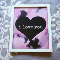 I love you 8.5 x 11 inch art print for baby nursery, dorm room, or home decor
