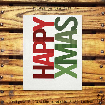 Happy Xmas - Holiday Greeting Card - Christmas Card - Funny Card - Custom Card