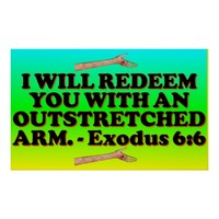 Bible verse from Exodus 6:6. Poster