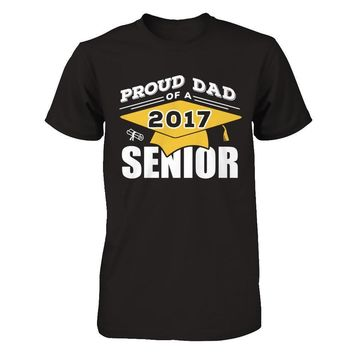 Class Of 2017 Proud Dad Of A 2017 Senior Graduate