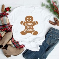 Womens Christmas shirt Lets Get Baked Ladies holiday gift doll graphic aesthetic harajuku t-shirt women fashion cotton tees tops