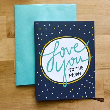 Love You to the Moon Greeting Card - Love, Anniversary Card, Wedding Card, Thinking of You