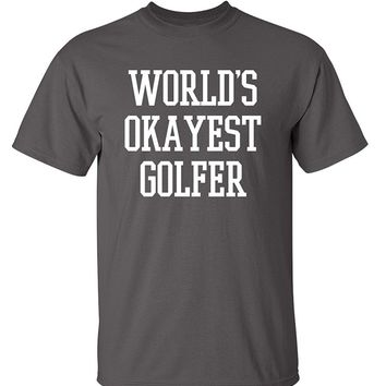 Okayest Golfer Sports Golfing Golf Funny T Shirt