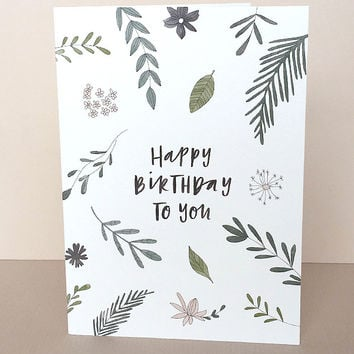 Foliage Birthday Greeting Card by In The Daylight