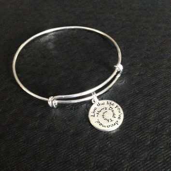 Live the Life you've Dreamed Silver Expandable Bracelet Adjustable Bangle Charm with Inspirational Quote