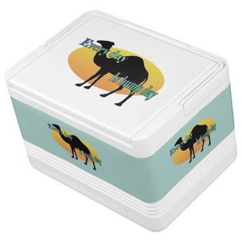 Camel - Every Day is Hump Day Igloo Ice Chest