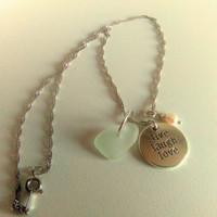 Live Love Laugh Necklace, Seafoam SeaGlass Necklace, Pearl Charm Necklace, Inspirational Quote Necklace, Beach Necklace, Sea Glass Jewelry