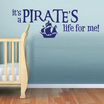 Wall Vinyl Sticker Decals Decor Art Bedroom Kids Design Mural Ship Pirates Boy Boat Life Words Quotes (z799)