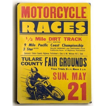 Wood Sign : Motorcycle Races - Tulare County