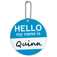 Quinn Hello My Name Is Round ID Card Luggage Tag