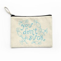 You Don't Suck Canvas Pouch