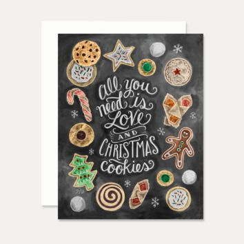 All You Need Is Love & Christmas Cookies - A2 Note Card