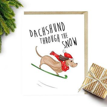 Dachshund Through the Snow Funny Christmas Card Holiday Card