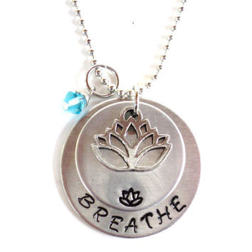Breathe Necklace Hand Stamped Namaste Lotus Yoga Jewelry Engraved Unique Gift For Her Christmas Stocking Stuffer Under 50 Item N7