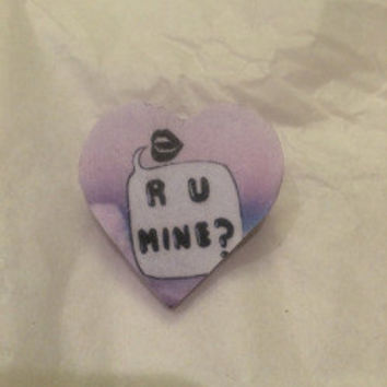 R U  Mine? Heart Pin - Arctic Monkeys