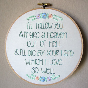 Shakespeare quote hand embroidery, A Midsummer Night's Dream, 7 inch hoop with florals