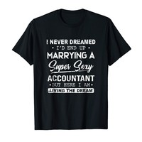 I Never Dreamed I'd End Up Marrying A Super Sexy Accountant