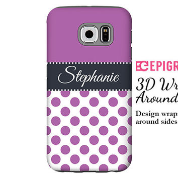 Personalized Samsung Galaxy S6 case, orchid polka dots Samsung Galaxy S6 Edge case, Galaxy S5 tough case, 3D wrap around Galaxy phone case