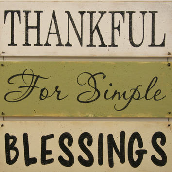 Thankful For Simple Blessings Wood Wallhanging Distressed Wood Sign Farmhouse Chic Cottage Chic Shabby Chic Wall Decor Thanksgiving Decor