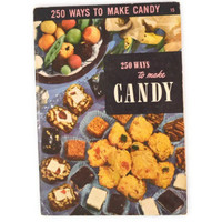 Vintage 1952 Cookbook Culinary Arts Institute 250 Ways To Make Candy, Mid Century Culinary Arts Institute Cookbook Number 15